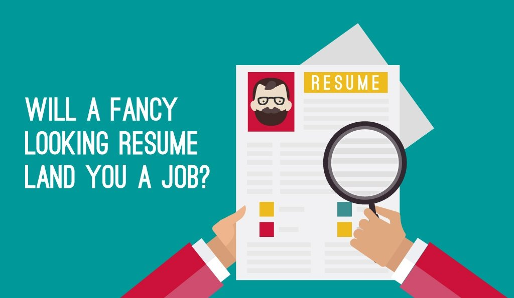 Will a fancy looking resume design help you get hired