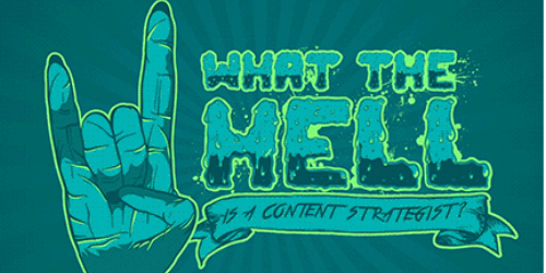 What the hell is a content strategist and why do I need one?