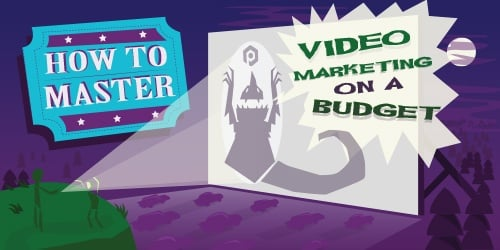 How to master video marketing on a budget